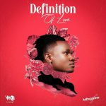 Full Album: Mbosso – Definition of Love Mp3 Download Audio
