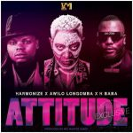 AUDIO | Harmonize Ft. H Baba & Awilo Longomba – Attitude | Download Audio Mp3