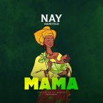 AUDIO | Nay Wa Mitego - Mama | Download Audio Mp3