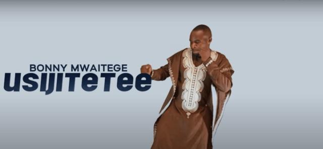 Wimbo Mpya : BONNY MWAITEGE - USIJITETEE